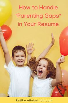 Parenting is hard, but writing a stellar resume doesn't have to be. Check out our tips on overcoming parenting gaps! Rat Race, Job Title, Job Description, Communication Skills, Time Management, Work Hard, Resume, Gap, Homeschool