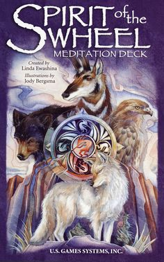 Bergsma Gallery Press :: Products :: Inspirational/Meditation Decks :: Spirit Of The Wheel - Meditation Deck