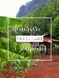 Itinéraire pour 3 semaines en Thailande! Bangkok, Ayutthaya, Sukhothai, Chiang Mai jusqu'aux plus belles îles de Thailandes!