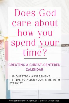 Does your calendar overwhelm you? Has busyness replaced fruitfulness? What does God say about how we spend our time? Learn how to align your time with eternity and create a Christ-centered calendar with these tips and assessment. Inductive Bible Study, Eternal Return, Effective Prayer, Christian Resources, Scripture Reading, Fresh Market, Christian Encouragement, The Kingdom Of God, Bible Studies