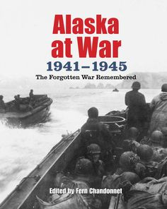 History of WWII in Alaska by Fern Chandonnet with chapters dedicated to the Aleut evacuation and internment.
