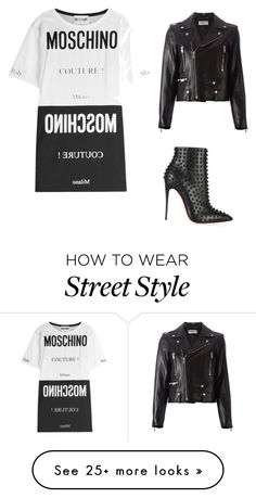 """""""Street style #1"""" by policarpomoda on Polyvore featuring Moschino, Christian Louboutin and Yves Saint Laurent"""