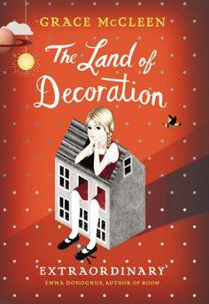 The Land of Decoration Грейс Макклин
