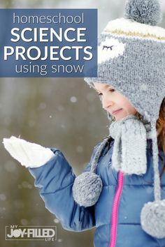 Snow is great for learning and exploring everything from states of matter to insulation. Check out these fun homeschool science projects using snow. #homeschool #homeschoolscience #winterscience #snowscience