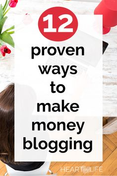 You can make money blogging in a dozen different ways. Choose the methods and ways that best suit your personality and your blog niche and create a unique online business. #heartmylife #makemoneyblogging #onlinebusiness