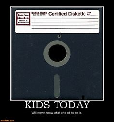 Kids today will never understand.