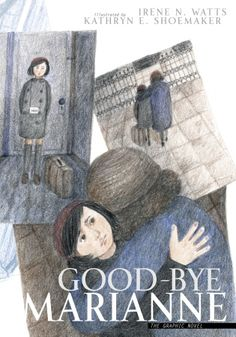 """""""Good-bye Marianne"""" by Irene N. Watts, illustrated by Kathryn E. Shoemaker - shortlisted for the 2009 Christie Harris Illustrated Children's Literature Prize"""
