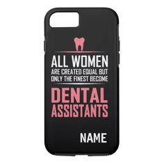 """""""Dental Assistant"""" iPhone 7 TOUGH CASE"""