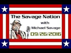 Michael Savage Broadcast Shut Down Nationwide as He Discusses Clinton's Health…