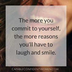 #women #woman #inspiration #laugh #smile #love #confident #quote