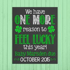 St. Patricks Day Pregnancy Announcement Chalkboard Poster Printable // Lucky // Pregnancy Reveal Photo Prop // Expecting // Lucky Charm by PersonalizedChalk