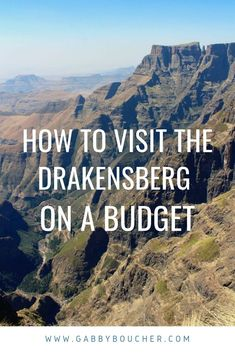 how to visit the drakensberg mountains in south africa on a budget! hiking in south africa, hiking in the drakensberg, how to save money traveling in south africa, south africa travel Budget Travel, Travel Tips, Cheap Travel, Provinces Of South Africa, Visit France, Rome Travel, Africa Travel, France Travel, Travel Destinations