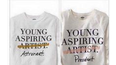 T-Shirt Telling Little Girls They Can be President Angers Moms