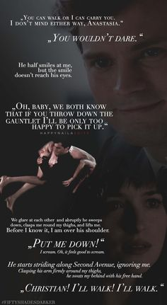 You can walk or I can carry you. #FiftyShades