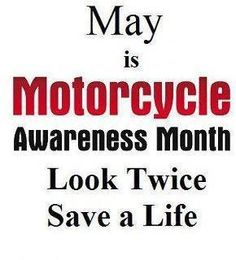 Please watch out for motorcycles!