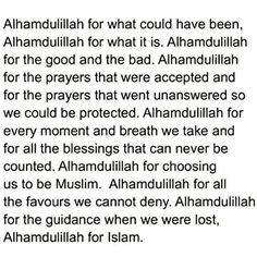 Say it with me now.... ALHUMDULILLAH FOR ISLAM. #SoGratefulToBeRightlyGuided