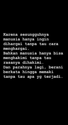 New quotes indonesia people 61 Ideas - Quotes Text Quotes, Mood Quotes, Happy Quotes, Funny Quotes, Life Quotes, Quotes Rindu, Quotes Lucu, Dream Quotes, Quotes Lockscreen