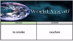 to smoke - rauchen German Vocabulary Builder Word Of The Day #249 ! Full audio practice at World Vocab™! https://video.buffer.com/v/587a4232b06951ed09b877c5