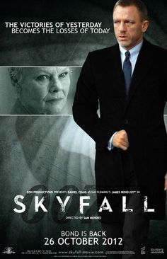 Skyfall - Premise : James Bond's loyalty to M is challenged over secrets from her past. When MI6 is attacked, it falls to Bond to seek out and eliminate the threat regardless of the cost to himself.Read more http://bit.ly/JohZoi