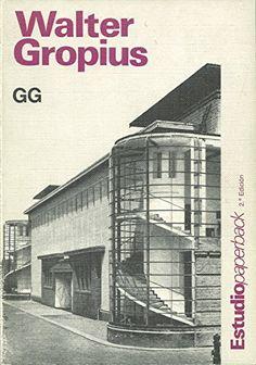 Walter groppius de Paolo Berdini https://www.amazon.es/dp/8425212979/ref=cm_sw_r_pi_dp_0Q.nxbTTG9W2E