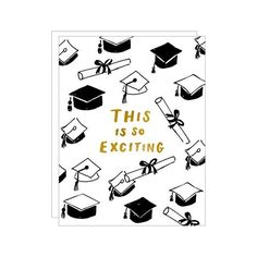 The perfect card for that EXCITING MOMENT when someone graduates. + inside of card is blank + gold foil and letterpress on cotton paper + size card x + european style envelope 50th Birth, Holiday Wishes, Animal Party, Cool Cards, Baby Cards, Best Mom, Love And Light, Paper Goods, Mom And Dad