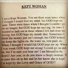 I am a kept woman....