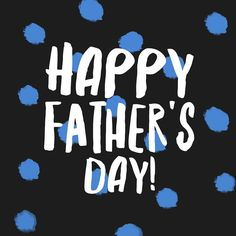 Happy Father's Day!  Thank you dad for being such a wonderful father to me. For giving me my first tool set when I moved out teaching me how to drive being an example of strength empathy humor wit and wisdom (just to name a few).  Happy Father's Day to all of the dads half-dads step-dads and single moms