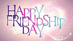 Happy Friendship Day Images, Quotes, Messages, Wishes, FB And Whatsapp Status Photos On Friendship, Happy Friendship Day Picture, Friendship Day 2017, Friendship Day Cards, Friendship Day Wallpaper, Friendship Day Greetings, Happy Friendship Day Quotes, Friendship Day Special, Happy Quotes