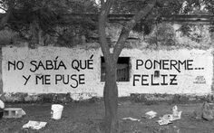 Me puse Feliz. Spanish Posters, Spanish Quotes, Spanish Memes, Pretty Words, Love Words, Words Can Hurt, Best Street Art, More Than Words, Timeline Photos