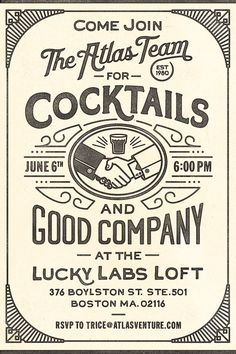 Atlas Cocktail Invite by Richie Stewart, via Behance  A showcase of how you can combine different types into one style.