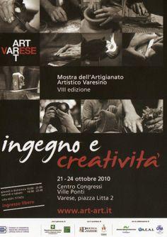 Ingegno e Creatività - Mostra di Ville Ponti - Anno 2010