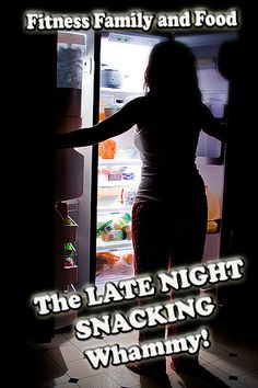 Wellness Wednesday Tip: Do you ever find yourself standing with the fridge door open staring at the shelves after 10 pm? I have and I ask myself why??? Late Night Snacking Whammy! Learn to overcome in my latest blog post! #food #healthy #snacking #overcome http://dazzlingwhimsy.com/2016/02/24/late-night-snacking-whammy/