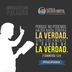 #ViveLaPalabra - ¡A favor de la verdad! - 2 Corintios 13:8