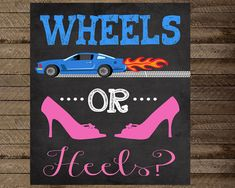 wheels or heels gender reveal party, wheels of heels poster, wheels of heels invite, wheels or heels poster, wheels or heels chalkboard, gender reveal invite, gender reveal party idea, boy or girl, pink or blue, baby announcement, pregnancy announcement, wheels or heels party, wheels or heels theme, chalkboard print, party decor, sign, photo prop
