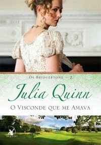 Literatura de Mulherzinha: Cap. 795 – O Visconde que me amava – Julia Quinn (The Bridgertons 2)