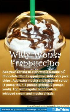 Starbucks Secret Menu: Willy Wonka Frappuccino