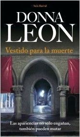 Los tipos duros también leen: Vestido para la muerte, Donna Leon