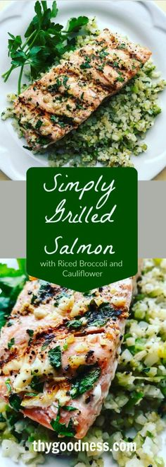 Simply Grilled Salmon with Riced Broccoli and Cauliflower | thy goodness