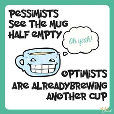 are you optimistic? or pessimistic?  #Quote #Inspiration