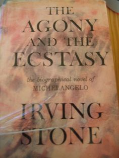 """Irving Stone """"The Agony and the Ecstasy"""""""