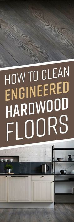 How to Clean Engineered Hardwood Floors Cleaning Wood, Household Cleaning Tips, Cleaning Recipes, House Cleaning Tips, Diy Cleaning Products, Cleaning Solutions, Cleaning Hacks, Floor Cleaning, Household Cleaners