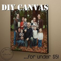 DIY Canvas...for under $5 - 15 Cheap DIY Photo Canvas Tutorials | GleamItUp