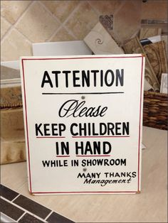 Attention Please Keep Children in Hand