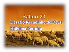 "Recadinho de Deus ""Desafio Hidelma Ferreira"" SALMO 23"