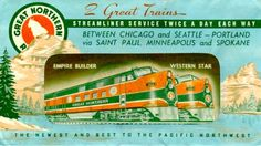 Empire Builder Tickets | An old ad for the Great Northern Railway's Empire Builder and Western ...