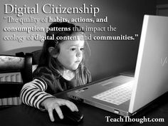 A pretty thorough breakdown of digital citizenship and what it means exactly.