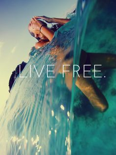 Live free #summer #quote +++For more quotes like this, visit http://www.quotesarelife.com/