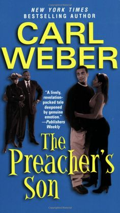 The Preacher's Son: Carl Weber: