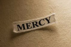"""Brutally Honest: """"Mercy means nothing – it's just an exercise in sentimentality – without clarity about moral truth."""""""