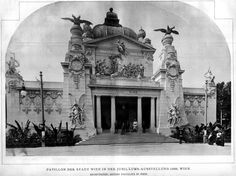 The Vienna Pavilion at the 1898 Jubilee Exhibition, Vienna Monuments, Beautiful Homes, Beautiful Places, Exhibition Building, Fair Games, World's Fair, Art And Architecture, Vienna, Old World